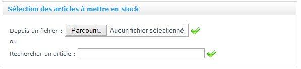 Ajouter des articles en stocks via un moteur de recherche ou un fichier d'import sur une boutique en ligne