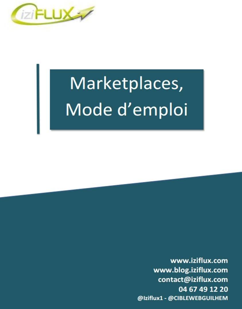 Téléchargez livre blanc sur les places de marché de notre partenaire, Iziflux