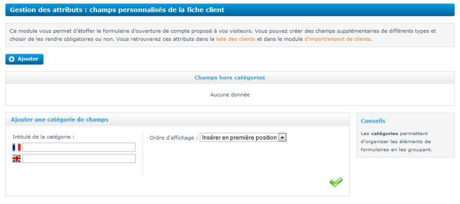 """Refonte de la page """"gestion des attributs"""" permettant d'ajouter des champs supplémentaires dans le formulaire de création d'un compte client sur un site E-commerce."""